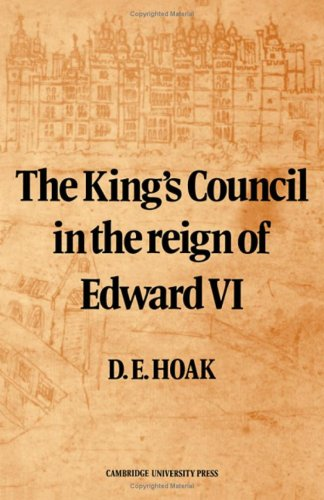 9780521208666: The King's Council in the Reign of Edward VI