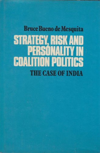 9780521208741: Strategy, Risk and Personality in Coalition Politics: The Case of India