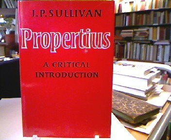 9780521209045: Propertius: A Critical Introduction
