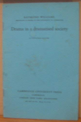 9780521209328: Drama in a Dramatised Society: An Inaugural Lecture
