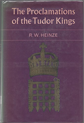 9780521209380: The Proclamations of the Tudor Kings