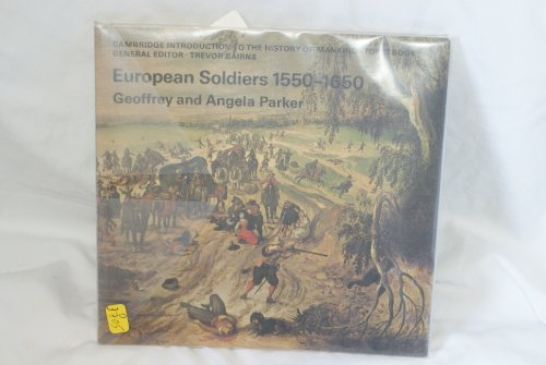 9780521210201: European Soldiers, 1550-1650 (Cambridge Introduction to World History)