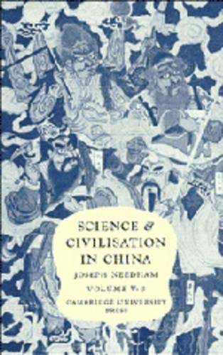 Science and Civilisation in China, Volume 5: Chemistry and Chemical Technology, Part III: Spagyri...