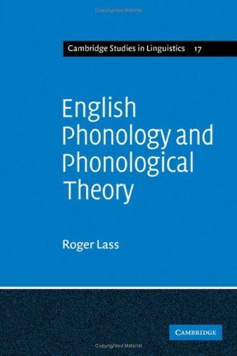 9780521210393: English Phonology and Phonological Theory: Synchronic and Diachronic Studies (Cambridge Studies in Linguistics)