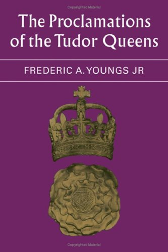 9780521210447: The Proclamations of the Tudor Queens