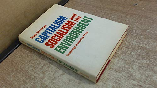 9780521210577: Capitalism, Socialism and the Environment