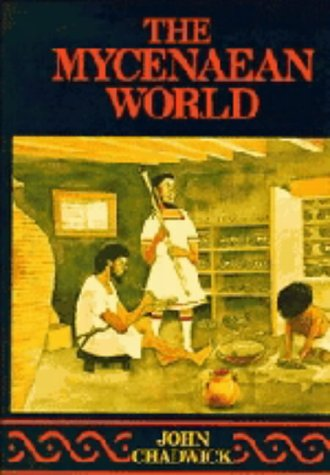 9780521210775: The Mycenaean World