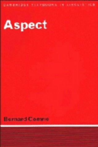 9780521211093: Aspect: An Introduction to the Study of Verbal Aspect and Related Problems (Cambridge Textbooks in Linguistics)