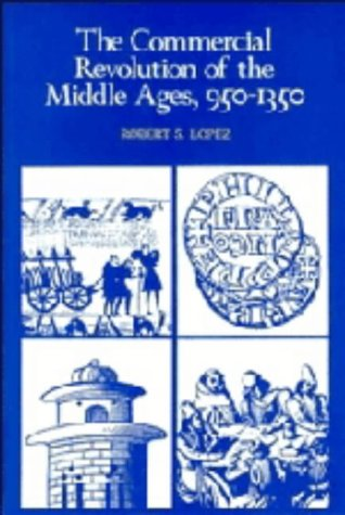 9780521211116: The Commercial Revolution of the Middle Ages, 950–1350