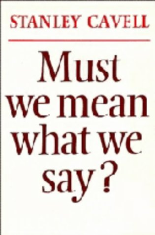9780521211161: Must We Mean What We Say?: A Book of Essays