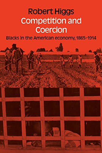 9780521211208: Competition and Coercion: Blacks in the American economy 1865-1914 (Hoover Institution Press Publication)