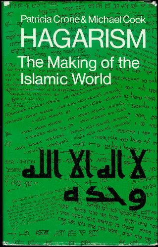 9780521211338: Hagarism: The Making of the Islamic World