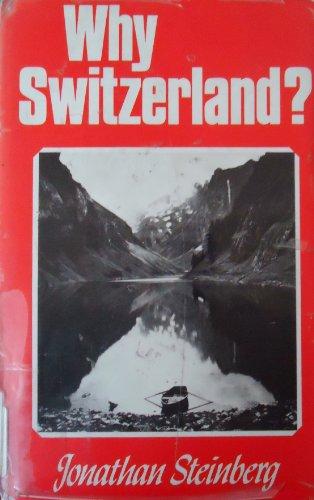 9780521211390: Why Switzerland?