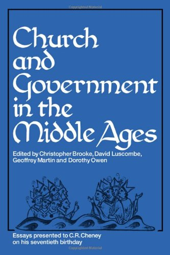 Church and Government in the Middle Ages: Brooke, C.N.L; D.E.