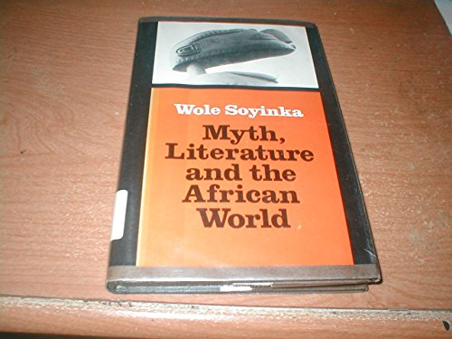 9780521211901: Myth Literature and the African World