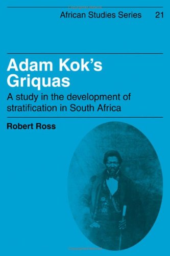 9780521211994: Adam Kok's Griquas: A Study in the Development of Stratification in South Africa (African Studies)