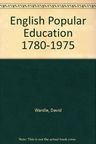 9780521212021: English Popular Education 1780-1975