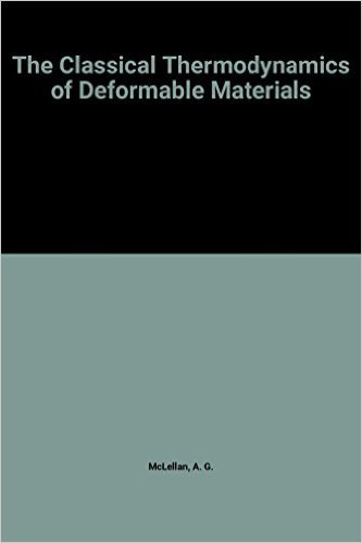 9780521212373: The Classical Thermodynamics of Deformable Materials (Cambridge Monographs on Physics)