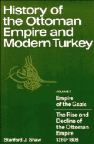 History Of The Ottoman Empire And Modern Turkey: V