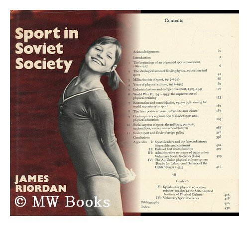 9780521212847: Sport in Soviet Society: Development of Sport and Physical Education in Russia and the USSR (Cambridge Russian, Soviet and Post-Soviet Studies)