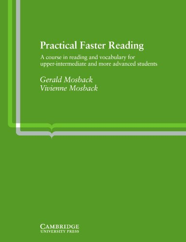 9780521213462: Practical Faster Reading: An Intermediate/Advanced Course in Reading and Vocabulary (Cambridge English language learning)