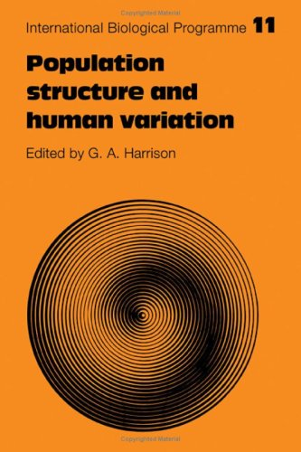 Population Structure and Human Variation (International Biological Programme Synthesis Series)