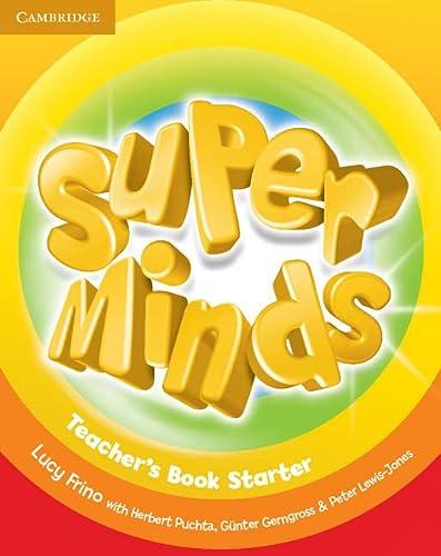 9780521214339: Super Minds Starter Teacher's Book
