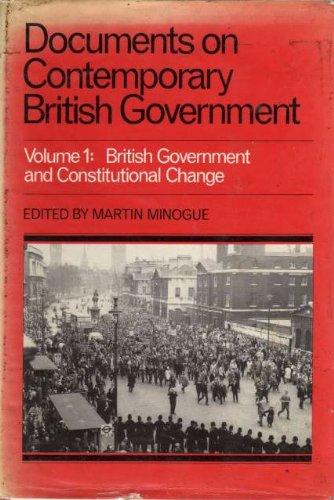 DOCUMENTS ON CONTEMPORARY BRITISH GOVERNMENT. VOLUME 1 AND VOLUME 2.: Minoque, Martin, ed.