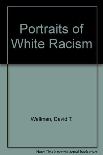 9780521215145: Portraits of White Racism