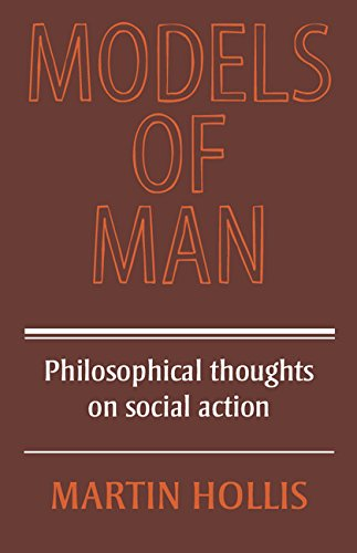 9780521215466: Models of Man: Philosophical Thoughts on Social Action
