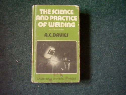 9780521215572: Science and Practice of Welding 7ed