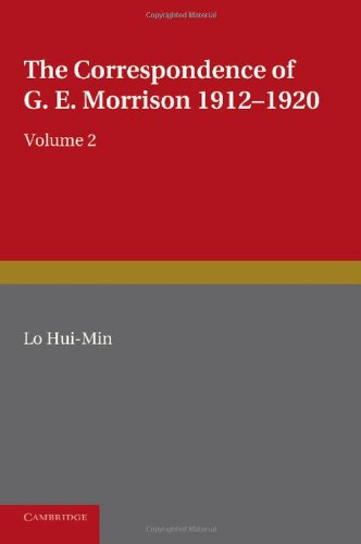9780521215619: The Correspondence of G. E. Morrison 1912-1920 (v. 2)