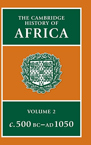The Cambridge History of Africa, Vol. 2: c. 500 B.C.-A.D. 1050 (Volume 2): Editor-J. D. Fage