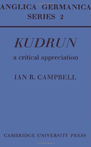 Kudrun. A Critical Appreciation.: Campbell, Ian