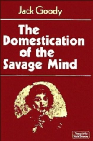 9780521217262: The Domestication of the Savage Mind