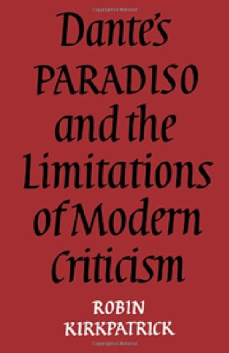 9780521217859: Dante's Paradiso and the Limitations of Modern Criticism: A Study of Style and Poetic Theory