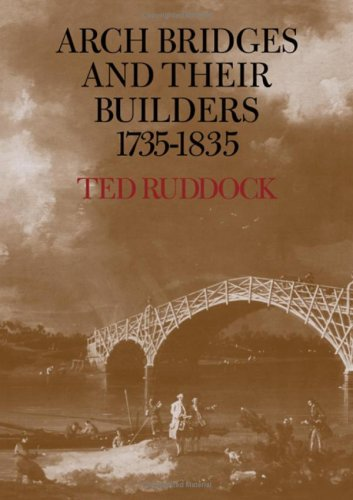 9780521218160: Arch Bridges and their Builders 1735-1835
