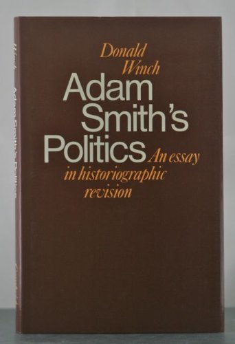 9780521218276: Adam Smith's Politics: An Essay in Historiographic Revision (Cambridge Studies in the History and Theory of Politics)
