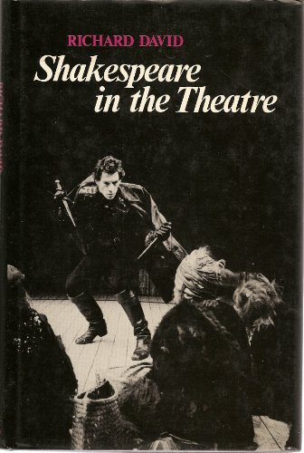 Shakespeare in the Theatre: David, Richard
