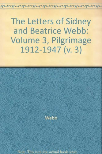 9780521218375: The Letters of Sidney and Beatrice Webb: Volume 3, Pilgrimage 1912-1947 (v. 3)