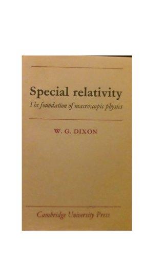 9780521218719: Special Relativity: The Foundations of Macroscopic Physics