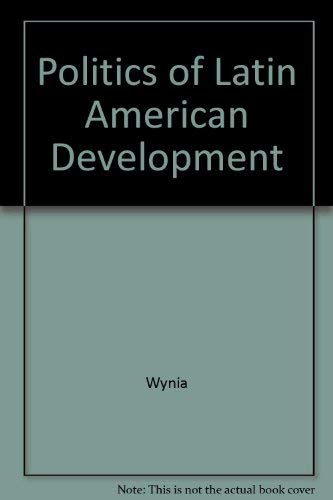 9780521219228: Politics of Latin American Development