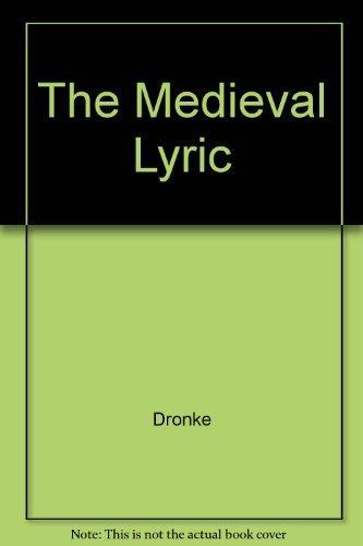9780521219440: The Medieval Lyric