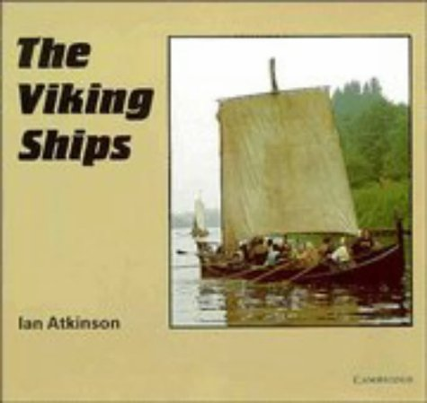 9780521219518: The Viking Ships (Cambridge Introduction to World History)