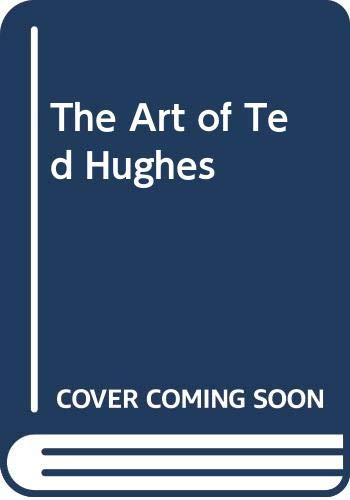 9780521219549: The Art of Ted Hughes