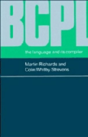 9780521219655: BCPL: The Language and its Compiler