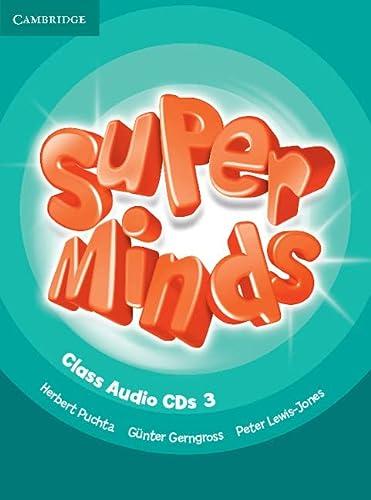 Super Minds Level 3 Class Audio CDs: Herbert Puchta; Günter