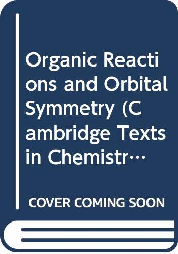 9780521220149: Organic Reactions and Orbital Symmetry (Cambridge Texts in Chemistry and Biochemistry)