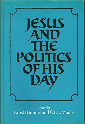 9780521220224: Jesus and the Politics of his Day