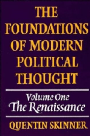 9780521220231: The Foundations of Modern Political Thought: Volume 1, The Renaissance Hardback: The Renaissance v. 1